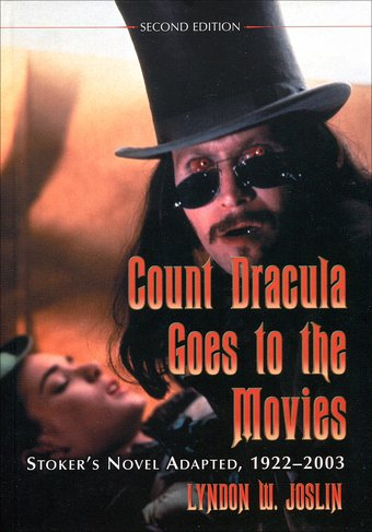 Count Dracula Goes to the Movies: Stoker's Novel