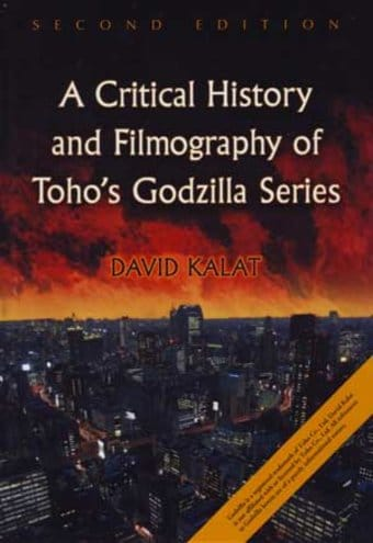 Godzilla - A Critical History and Filmography of