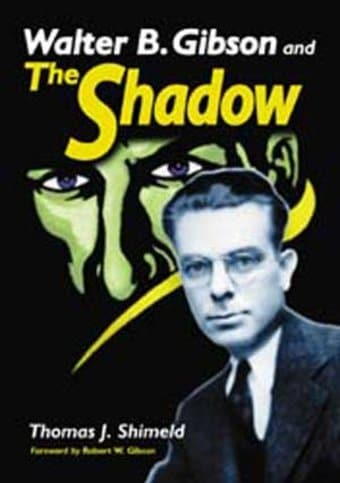 The Shadow - Walter G. Gibson & The Shadow