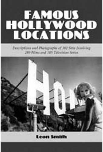 Famous Hollywood Locations - Descriptions And