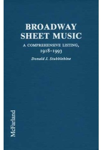 Broadway Sheet Music - A Comprehensive Listing of