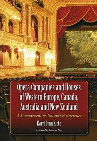 Opera Companies And Houses of Western Europe,