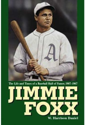 Jimmie Foxx: The Life and Times of a Baseball
