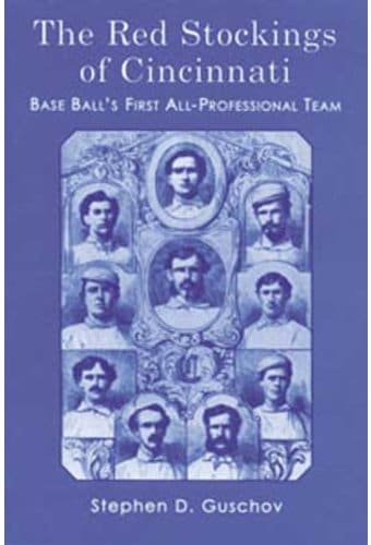 Baseball - The Red Stockings of Cincinnati: Base