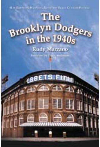 The Brooklyn Dodgers In The 1940s: How Robinson,