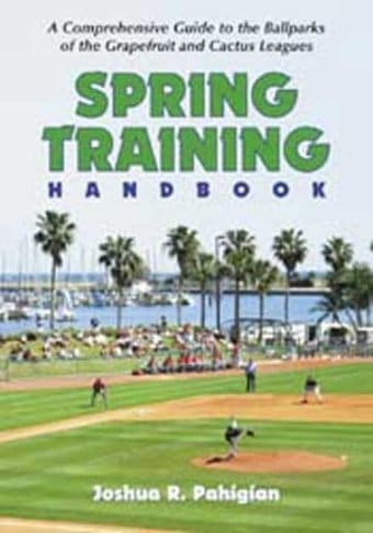 Spring Training Handbook: A Comprehensive Guide