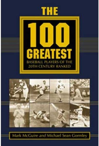 100 Greatest Baseball Players of The 20th Century