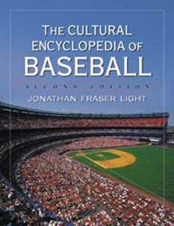 Baseball - Cultural Encyclopedia of Baseball, 2nd