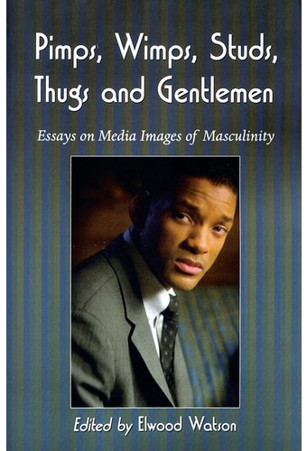 essay on masculinity in media