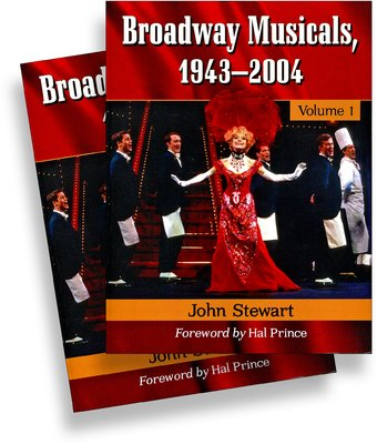 Broadway Musicals, 1943-2004 (2 Volume Set)