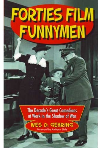 Forties Film Funnymen: The Decade's Great