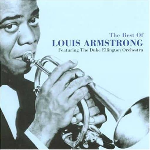 The Best of Louis Armstrong: The Best of the Hot