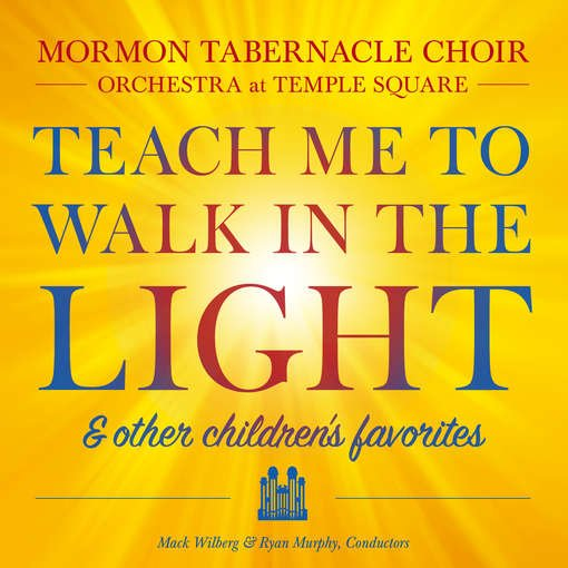 Teach Me to Walk in the Light & Other Children's