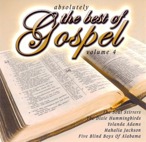 Absolutely the Best of Gospel, Volume 4