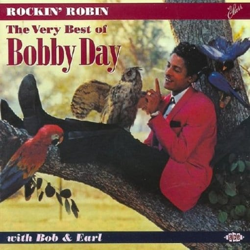 Rockin Robin: The Best of Bobby Day