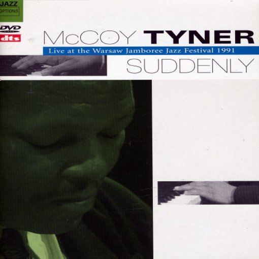 McCoy Tyner: Suddenly - Live at the Warsaw