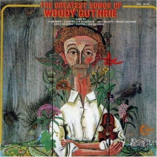 The Greatest Songs of Woody Guthrie