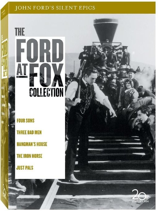 John Ford's Silent Epics (Four Sons / Three Bad