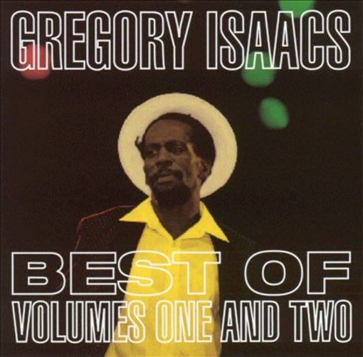 The Best of Gregory Isaacs, Vols. 1-2