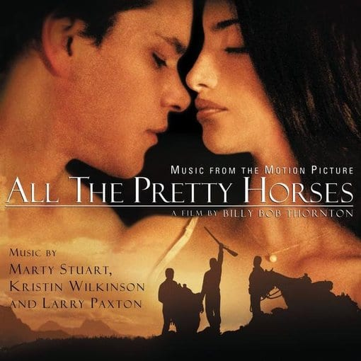All the Pretty Horses [Original Soundtrack]