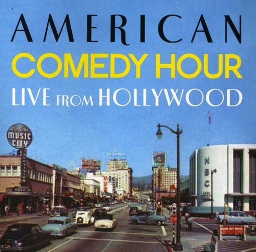 American Comedy Hour Live from Hollywood