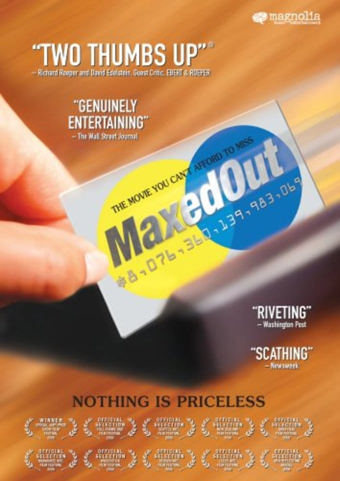 Maxed Out: Hard Times, Easy Credit and the Era of