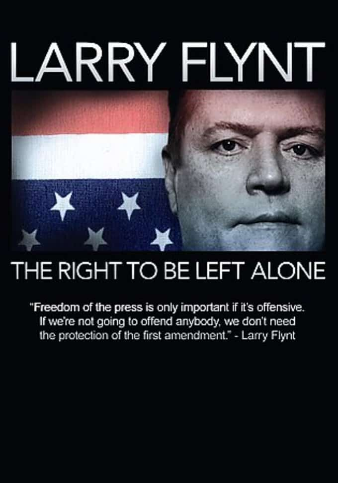 Larry Flynt - Right to Be Left Alone