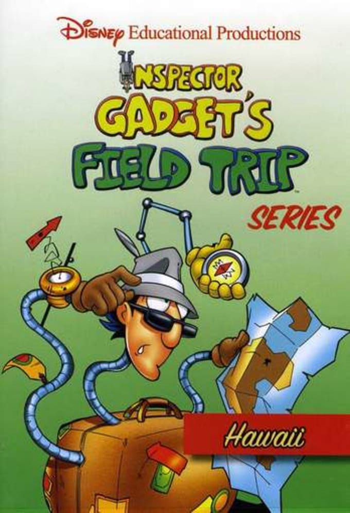 Inspector Gadget's Field Trip Series: Hawaii