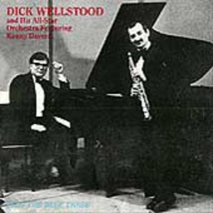 Dick Wellstood and His All-Star Orchestra