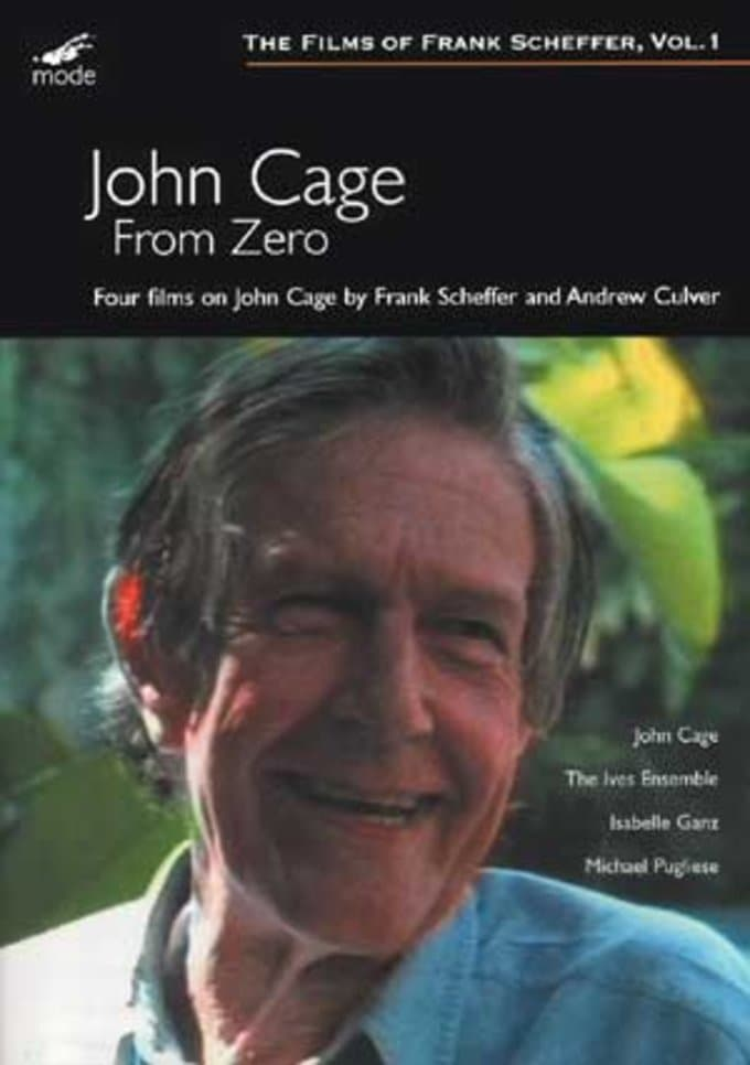 From Zero: Four Films On John Cage By Frank