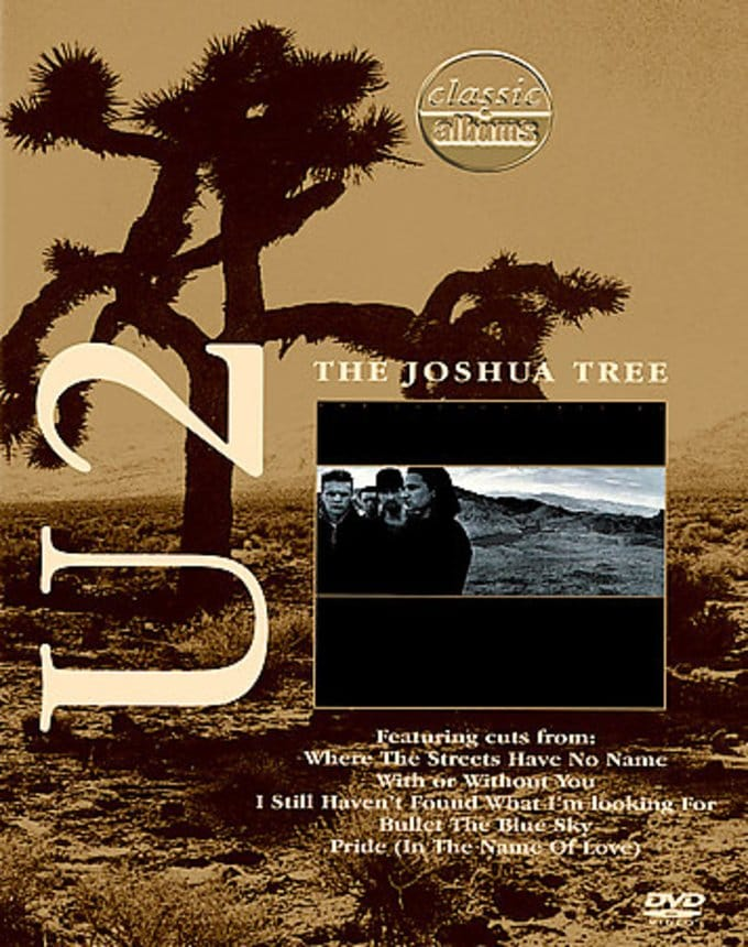 Classic Albums Series - U2: The Joshua Tree