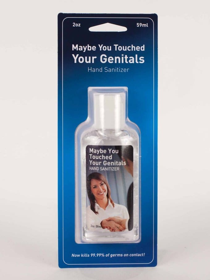 Funny - Hand Sanitizer - Maybe You Touched Your