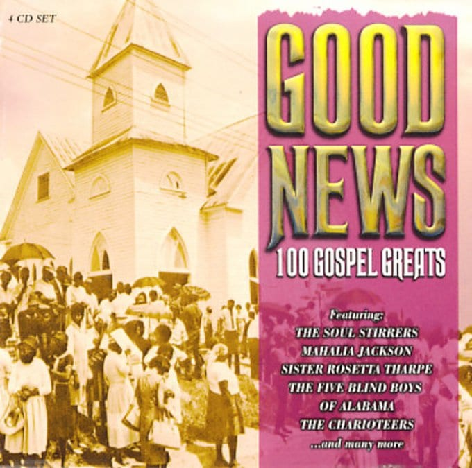 Good News: 100 Gospel Greats (4-CD)