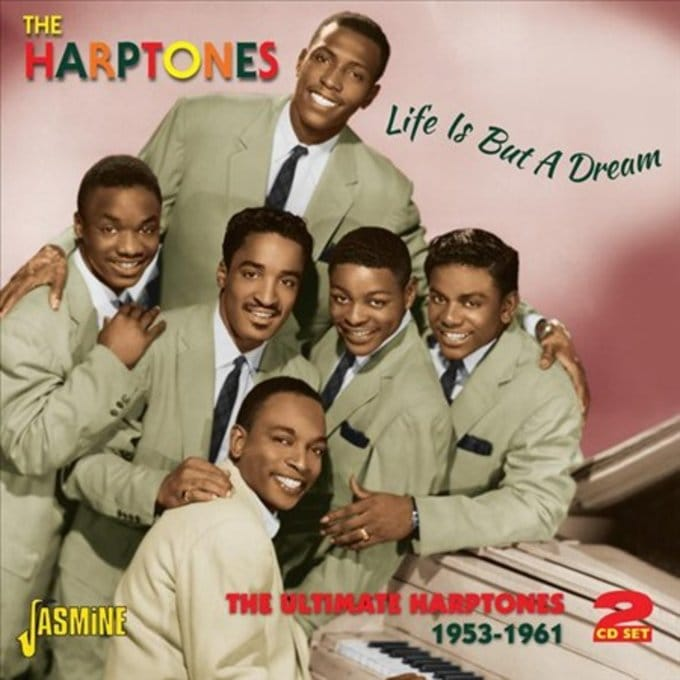 Life is But a Dream: The Ultimate Harptones