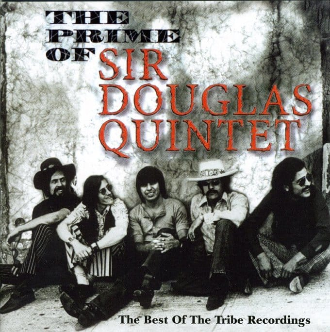 Prime of Sir Douglas Quintet: The Best of the