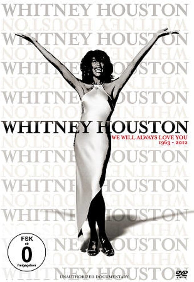 Whitney Houston: We Will Always Love You -