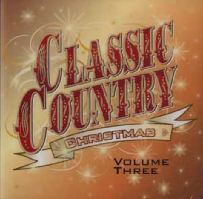 Classic Country Christmas, Volume 3