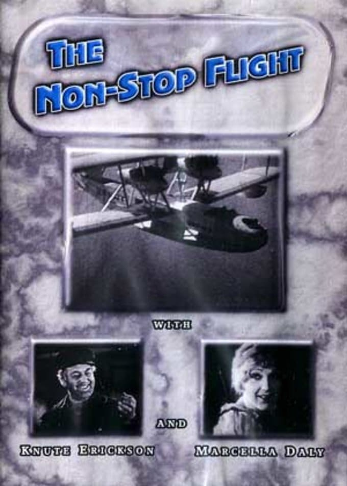 The Non-Stop Flight (Silent)