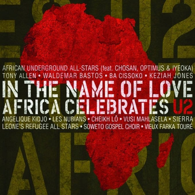 In the Name of Love: Africa Celebrates U2