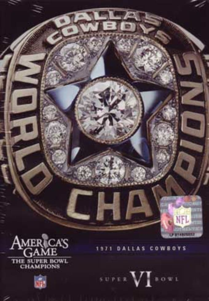 NFL America's Game: Dallas Cowboys - Super Bowl VI