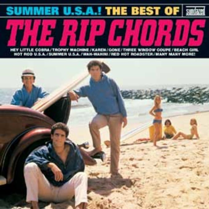 Summer U.S.A.! The Best of The Rip Chords