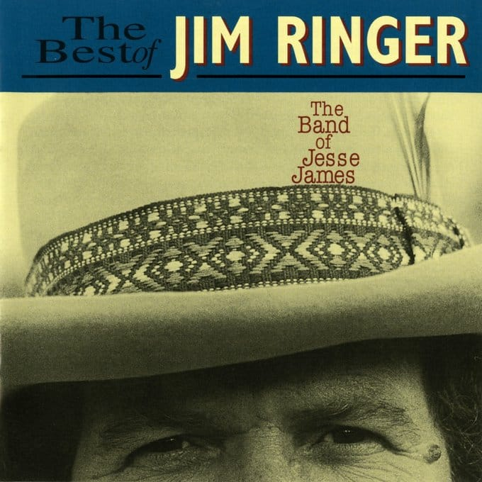 The Best of Jim Ringer: The Band of Jesse James