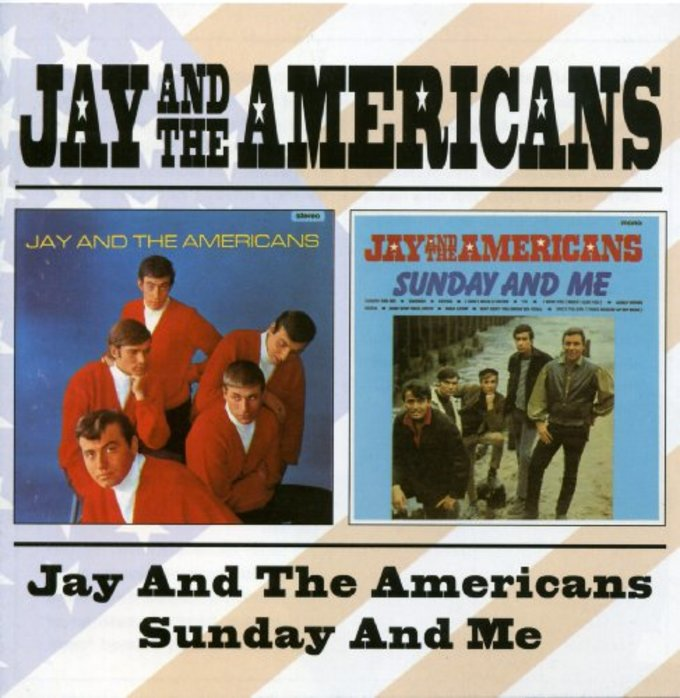 Jay and the Americans / Sunday and Me