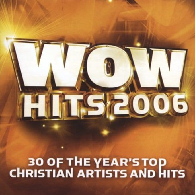 Various - Wow Hits 2006 (30 Of The Year's Top Christian Artists And Hits)