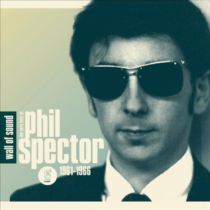 Wall of Sound: The Very Best of Phil Spector