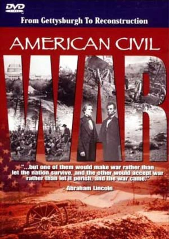 American Civil War: From Gettysburgh To