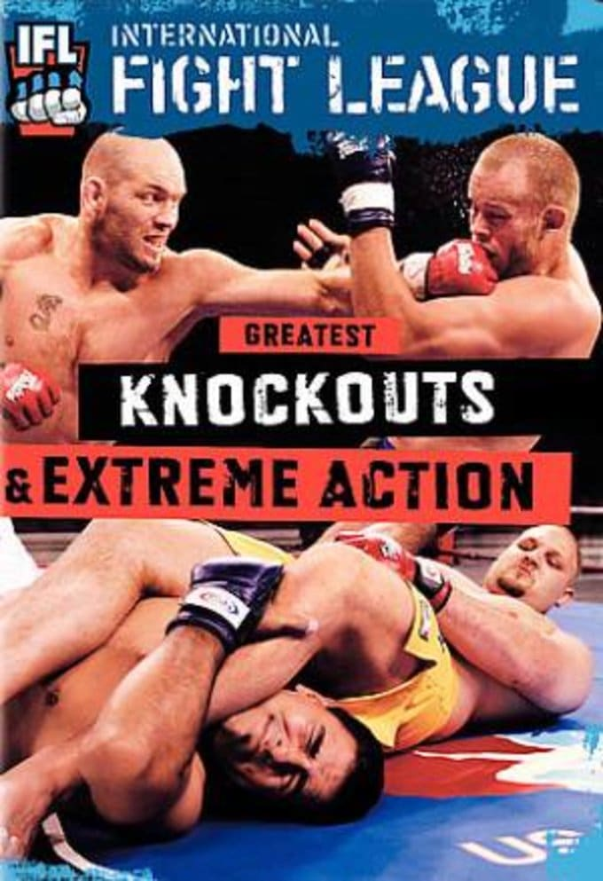 MMA - IFL Greatest Knockouts & Extreme Action