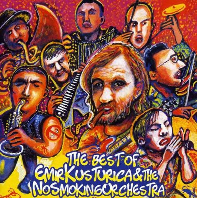 Best of Emir Kusturica & The No Smoking Orchestra