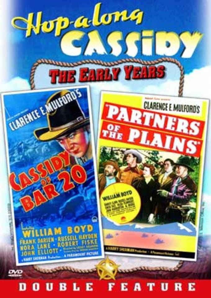 Hopalong Cassidy: Cassidy of Bar 20 / Partners of
