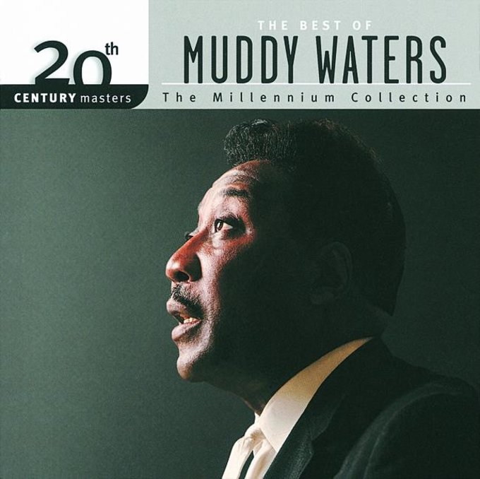 The Best of Muddy Waters - 20th Century Masters /
